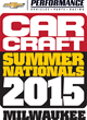 CAR CRAFT Summer Nationals presented by Chevrolet Performance July...