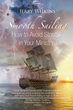 """Jerry Wilkins' 5th book """"Smooth Sailing"""" is a telling and encouraging..."""