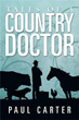 Book Reveals One Man's Dedication as Country Medical Practitioner