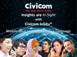 Insights Are 'In Sight' With Civicom InSitu Mobile Qual and Quant in...