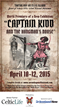"""""""Captain Kidd and the Hangman's Noose"""" will run on Ellis Island from April 10-12, 2015 as part of the NY Tartan Week celebrations."""
