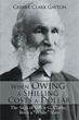 Author Releases 'When Owing a Shilling Costs a Dollar'