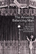 New book narrates life of 'The Amazing Balancing Man'
