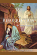 "New book, ""The Resurrection: A Critical Inquiry"" challenges..."