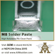 AIM Solder to Highlight Newly Developed M8 No Clean Solder Paste at...