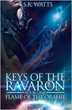 Keys of the Ravaron: Flame of the Orahie