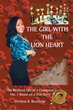 New memoir chronicles life of 'The Girl with the Lion Heart'