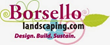 Borsello Landscaping Offers 15% Off Hardscaping Services Through August