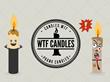 WTF Prank Candles