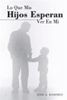 New Spanish-language book expounds on role of fatherhood