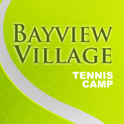 Bayview Village Tennis Camp