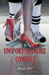 "Mindy Allen's First Book ""Unsportsmanlike Conduct"" Is a Rollercoaster..."