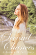 "Deborah Flace-Chin's Book ""Second Chances"" is a Vivid and Heartwarming..."