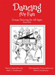 New Book by Mark and Helena Greathouse Shows How Dancing for Fun Can...