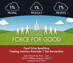Empire Sales Strategies Force For Good Food Drive Benefiting Feeding America Riverside | San Bernardino