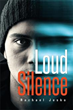 New novel amplifies 'Loud Silence'