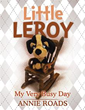 Author Annie Roads releases 'Little Leroy'