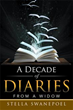 Author Relives Journey with Help from 'A Decade of Diaries'