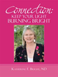 Katherine F. Bright Announces Release of 'Connection: Keep Your Light...