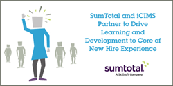SumTotal and iCIMS Partner to Deliver Seamless Recruiting, Onboarding and Learning Experience for Employees and Employers