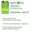 Earth Day Specials at screwtop wine bar