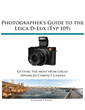 White Knight Press Releases Detailed, Full-Color Guide Book for Leica D-Lux (Typ 109) Camera