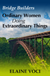 Life Coach Elaine Voci Celebrates 12 Humorous, Uplifting and Energizing Women in a New e-Book Edition