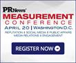 Early Bird Rates End April 2 for PR News' PR Measurement...