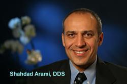 Dr. Shahdad Arami, Cosmetic Dentist