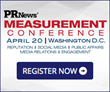 Last Opportunity to Save on PR News' PR Measurement Conference and...