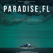 'Paradise, FL' Show Card