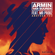 "Armin van Buuren Debuts New Single, ""Another You"" (Armada Music) ft Mr. Probz, Exclusively on Spotify from April 21st to May 7th, 2015"