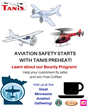 Tanis Aircraft Engine Preheat Products Bounty Program will be presented at various aviation safety events through tthe summer