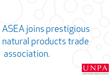 ASEA, LLC Joins UNPA, the United Natural Products Alliance. Comments by OurGlobalHomeBusiness