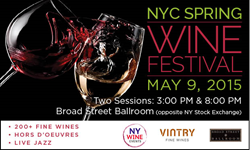 NYC Spring Wine Festival: 200+ wines, hors d'oeuvres and light fare, music from Art Sherrod, Jr. and his band on stage. 5/9/15, 2 sessions: 3-6pm and 8-11pm.