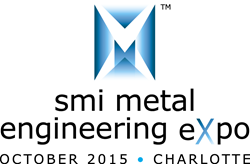 SMI Metal Engineering eXpo Technical Symposia to Cover Technology, Manufacturing and Business Practices