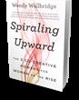 Bibliomotion Launches 'Spiraling Upward' by Wendy Wallbridge