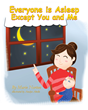 """Marie Norton's First Book """"Everyone is Asleep Except You and Me"""" is an Inspiring and Insightful Work About Parenthood"""