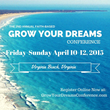 The Second Annual Grow Your Dreams Conference for Business to Be Held in Scenic Virginia Beach