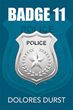 Spree of robberies disturbs peace of small town in 'Badge 11'