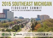 Southeast Michigan 401(k), 403(b), and Retirement Plan Leaders Gather for the 2015 Southeast Michigan Fiduciary Summit