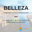 CirugiaPlastica-Mexico.net Offering More Expertise in Plastic Surgery with the Addition of New Providers