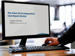 The Value of an Independent Cost Report Review