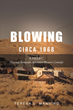 "Teresa L. Manning's First Book ""Blowing"" is a Creatively Crafted and..."