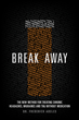 New Medical Book, 'Break Away,' Details What Is Often Misdiagnosed