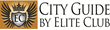 Elite Club Ltd. Launches City Guide, a New Online Platform for Luxury...