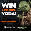 A Life-Size Yoda, you may win: Sideshow Collectibles and ThinkGeek are...
