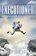 """New Book """"The Executioner"""" by Artie McFerrin Shows Others..."""