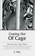 "New Book ""Coming Out of Cage"" by E. Way Draws Line Between Involved and Overbearing"