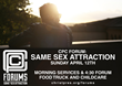 CPC Forum: Same Sex Attraction